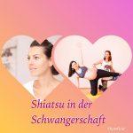 Yoga & Shiatsu in der Schwangerschaft am 8. Juni 2018